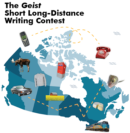 The Geist Short Long-Distance Writing Contest